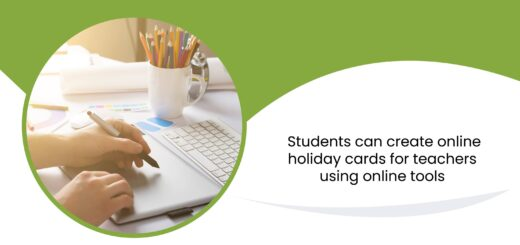 Students can create online holiday cards for teachers using online tools