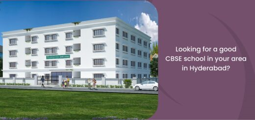 Looking for a good CBSE school in your area in Hyderabad
