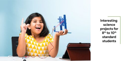 Interesting science projects for 8th to 10th standard students