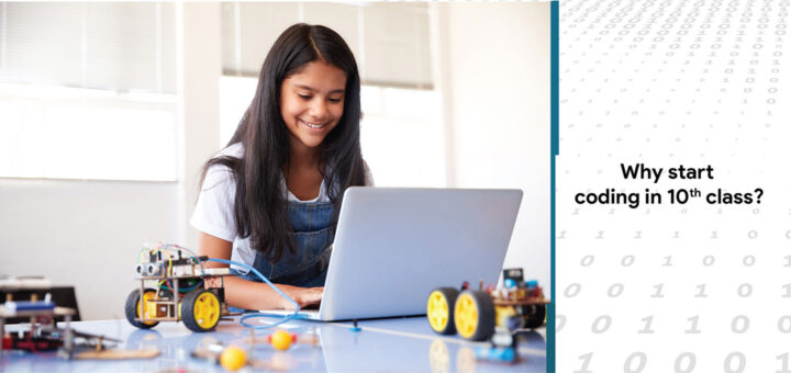 Why start coding in 10th class?